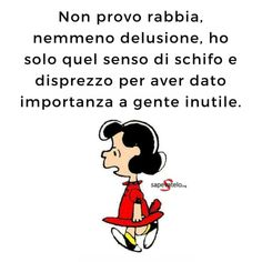 Verona, Lucy Van Pelt, Italian Quotes, Snoopy Love, Motivational Phrases, Instagram Story Ideas, Music Is Life, Vignettes, Sentences