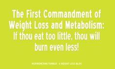 1st commandment of weightloss