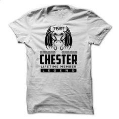 Team CHESTER Lifetime Members 4ori - custom made shirts #shirts #shirt