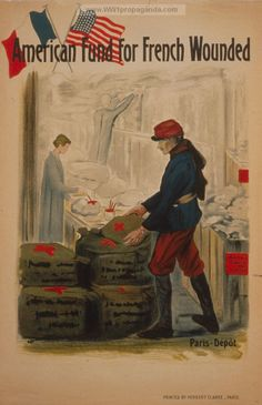 American Fund for French Wounded. LOC Summary: A French soldier picking up medical supplies from the Red Cross. Two nurses in background. The Red Cross was one of three official charitable organizations of the war and the Red Cross was the only one allowed at the front. LOC Notes: Picture caption: Paris-Dép't. Date Created/Published: Paris : Herbert Clarke, ca. 1917. wwI poster provided by LOC. Original medium: 1 print (poster) : lithograph, color ; 121 x 79 cm.