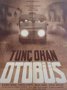 Otobüs (1974 - Tunç Okan)