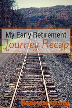 Early Retirement Journey recap