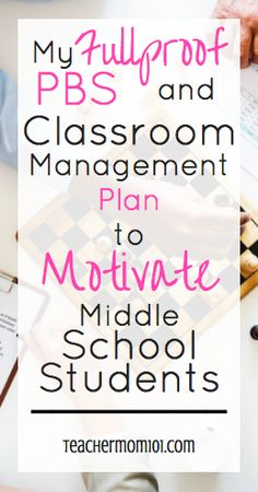 A Fullproof PBS and Classroom Management Plan for Middle School - Teacher Mom 101