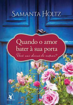 Editora Arqueiro revela capa do próximo livro de Samanta Holtz - Cantinho da Leitura