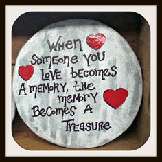"Hand painted stepping stone,custom stepping stone, memorial,memory,cement,love""When someone you love becomes a Memory..."" by MorningStarStepStone on Etsy"