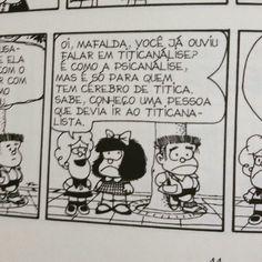 Hahahahaha alguém ja ouviu falar da #titicanálise kkkkk #titicanalista  #susanita #manolito #mafalda