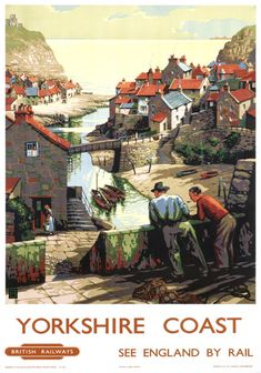 Vintage BR Travel poster by 'B' Yorkshire Coast, Staithes, Scarborough. Vintage BR Travel poster by 'B' Posters Uk, Train Posters, Railway Posters, Vintage Travel Posters, Vintage Ads, Vintage Gifts, England Travel Poster, Living In London, British Travel