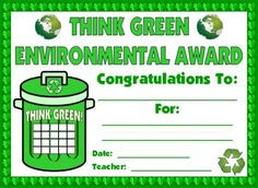 "You can use this ""Think Green"" certificate to award your students for thinking green and being environmentally friendly during the month of March."