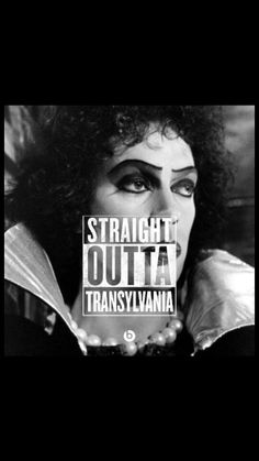 Straight Outta Transylvania - Rocky Horror Picture Show Rocky Horror Show, The Rocky Horror Picture Show, Johny Depp, Movie Info, Time Warp, Tv Show Quotes, Great Movies, Horror Movies, Science Fiction