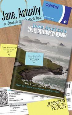 Jane Actually: Or, Jane Austen's Book Tour | Modern Mrs Darcy