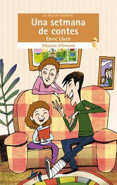"""Enric Lluch / Armand. """"Una setmana de contes"""". Editorial Bromera (8 a 12 anys)"""