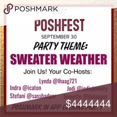 """🎉🤗POSH PARTY 9/30/17  """"SWEATER WEATHER""""🤗🎉 📯TRIPLE TREAT!!!📯 What could be better than hosting a party our PFF's, BFF's and on the 1st day of POSH FEST? Why, the answer is simple: YOU JOINING US AS WE CELEBRATE THIS EXCITING EVENT!!!!  Join us on 9/30 10 PM EST as we party the night away.  📯Host are: Jodi @jodisjewelry Stefani @sassbadger Lynda @lhaag721 Indra @icaton & Jeanette @jlotopper📯  Please help us spread this exciting news!  We kindly ask that you not tag us on garments for…"""