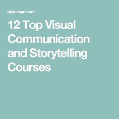 12 Top Visual Communication and Storytelling Courses