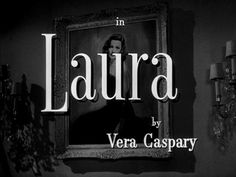 Title sequence from the film noir 'Laura' directed by Otto Preminger, starring Gene Tierney, Dana Andrews, Clifton Webb, Vincent Price Gene Tierney, Old Movies, Vintage Movies, Laura Movie, Laura 1944, Art Of The Title, John Garfield, Dana Andrews, Detective