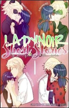"You should read ""LadyNoir: Short Stories"" on #Wattpad."