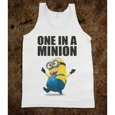 ONE IN A MINION - underlinedesigns ($29.99) If someone bought me this I would love you FOREVER! hahahaha