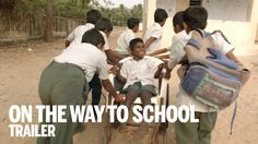 """""""On the Way to School"""" Documentary... The tenacity of these children is incredible... and all in the name of knowledge."""