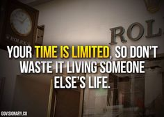 Time is limited - make every moment count! #quotes #lifeisshort