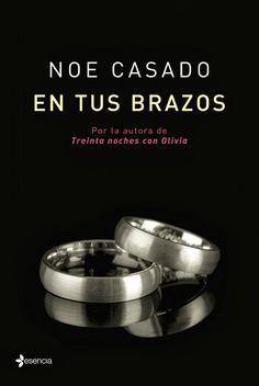 Mis momentos...: En Tus Brazos- Noe Casado.