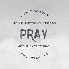Don't worry about anything. Instead pray about everything. Philippians Click the picture for more beautiful, ready to frame Bible verse prints. Godly Quotes, Bible Verses Quotes, Bible Scriptures, Faith Quotes, Prayer Quotes, Niv Bible, Jesus Quotes, Life Quotes Love, Quotes About God