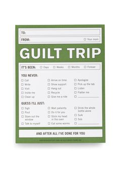 Guilt Trip Notepad...Stef do you think this would have come in handy growing up lol ;) Guilt Trips, Paper Cards, Knock Knock, Nifty, Just In Case, Give It To Me, Stationery, Lol, Sayings