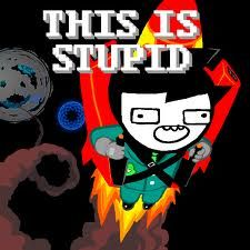 John Egbert This is stupid