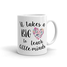 It takes a big heart to teach little minds coffee mug - Teacher appreciation gift - gift for teacher. It takes a big heart to teach little minds White Coffee Mug. This sturdy white, glossy ceramic mug is an essential to your cupboard. This brawny version of ceramic mugs shows it's true colors with quality assurance to withstand heat in the microwave and put it through the dishwasher as many times as you like, the quality will not be altered. ♥ Ceramic ♥ Dishwasher safe ♥ Microwave safe ♥...