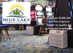 """PCO """"Photo Catalytic Oxidation"""" Technology Application: Blue Lake Casino and Hotel in Blue Lake, CA has added Catalytic PURE AIR purifiers to their gaming floor to improve indoor air quality. Abe Green, Facilities Manager reports the air purifiers have an """"89%  favorable rating"""" from guests and employees.  The White House recently named the Blue Lake Rancheria Tribe a """"Climate Action Champion."""" The Blue Lake Rancheria Tribe promotes sustainability as part of their business philosophy."""
