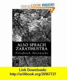 Also Sprach Zarathustra (German Edition) (9781477672389) Friedrich Nietzsche , ISBN-10: 1477672389  , ISBN-13: 978-1477672389 ,  , tutorials , pdf , ebook , torrent , downloads , rapidshare , filesonic , hotfile , megaupload , fileserve