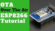 ESP8266 OTA Example Arduino Code Tutorial | Over The Air Update