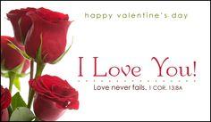 I Love You! Ecard. Love never fails. 1a. Corintios 13:8