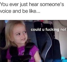 Yeah I have a coworker w that annoying voice... smh lol