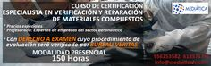 Curso de Especialista en Verificación y Reparación de Materiales Compuestos Aeronáuticos. https://mediaticafc.com/curso-de-certificacion-de-verificacion-y-reparacion-de-materiales-compuestos-aeronauticos/