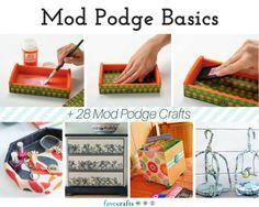 Mod Podge Basics 28 Mod Podge Crafts