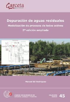 Depuración de aguas residuales : modelización de procesos de lodos activos / Manuel Gil Rodríguez