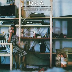 Throbbing Gristle - D.o.A: The Third and Final Report of Throbbing Gristle
