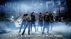 BEAST - 숨 (Breath) (Official Music Video)【KPOP Korean POP Music K-POP 韓國流行音樂】