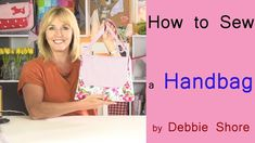 How to sew a simple summer handbag by Debbie Shore - YouTube