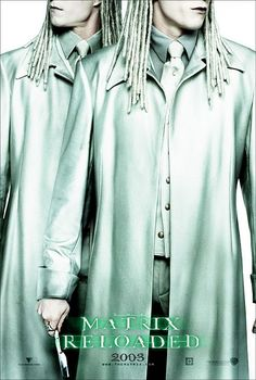 The Matrix Reloaded Movie Poster #6 - Internet Movie Poster Awards Gallery