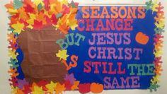 fall+bulletin+boards+for+church | Fall bulletin board for church...Created by Jesus & I