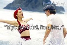 """If you're a bird, I'm a bird"""