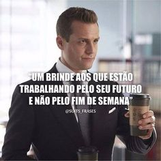 """""""Se queres prever o futuro, estuda o passado.""""   ☕ Confúcio ☕ Suits Quotes, Men Quotes, Suits Serie, Specter Suits, Suits Harvey, Red Band Society, Grey Anatomy Quotes, Malcolm X, Motivational Phrases"""