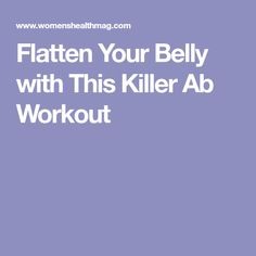 Flatten Your Belly with This Killer Ab Workout