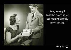 Here, Mommy. I hope this makes up for our country's endemic gender pay gap. Our Voice. Our Vote. Wage Gap, Gender Pay Gap, Equal Pay, Gender Studies, Hello Ladies, Our Country, E Cards, Change The World, Women Empowerment