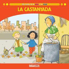 La Castanyada d'Ester Baldó, Rosa Gil, Maria Soliva ; il·lustracions de Lluís Filella. Barcanova