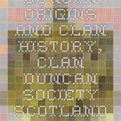 Duncan Origins and Clan History, Clan Duncan Society - Scotland UK.