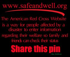 Oklahoma Tornado Disaster.  Share this Pin.  WWW.SAFEANDWELL.ORG - The American Red Cross website allows people of a disaster to enter information to let their family and friends know where they are and their status.  Please share this pin for those that may need this information.