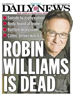 Robin Williams Is Dead. Newspaper Article, Old Newspaper, Robin Williams Death, Famous Pictures, Newspaper Headlines, Headline News, Political Events, In Loving Memory, Journaling