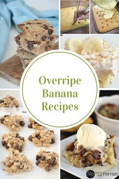 Do you have some bananas on your counter that are just waiting to be used. Don't let them go to waste, check out this list of Overripe Banana Recipes.