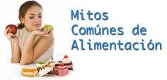 La verdad detrás de 10 mitos de alimentación comúnes